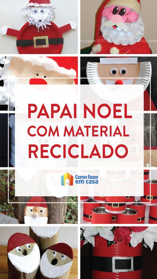 Papai Noel com material reciclado